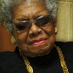 And Still She Rises: Maya Angelou, 1928 – 2014