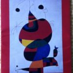 "Seattle Art Museum's: ""Miró: The Experience of Seeing"""